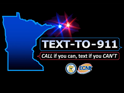 Text-To-911. Call if you can, text if you can't.